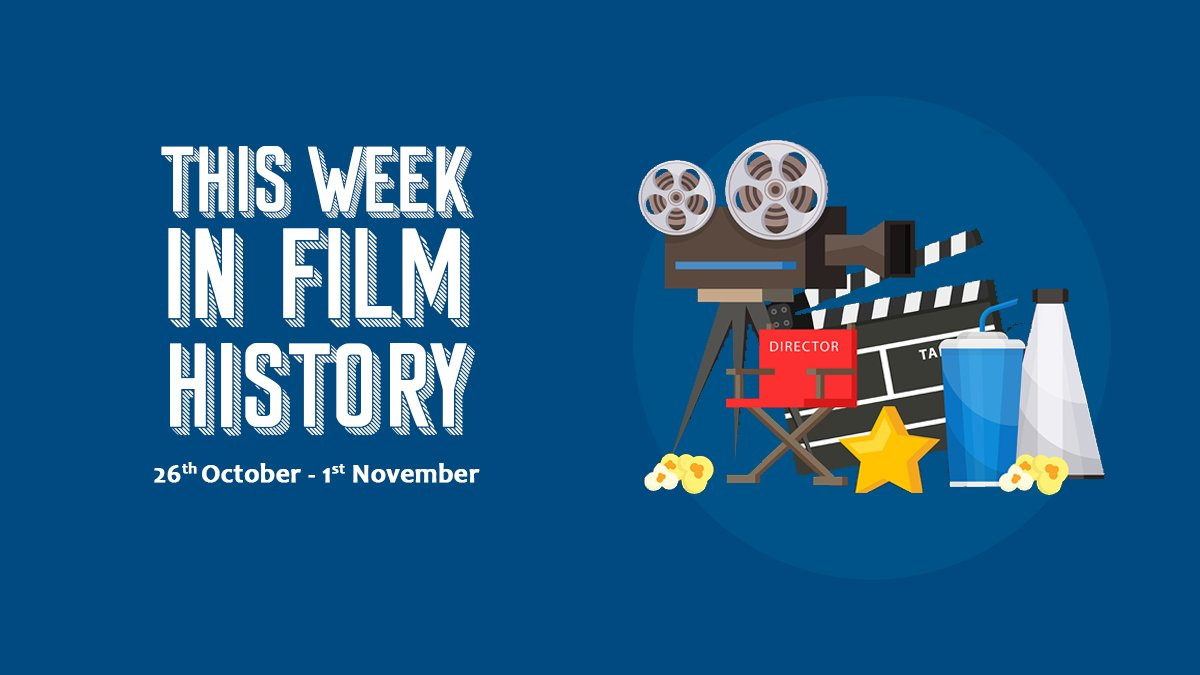 This Week In Film History 26th October