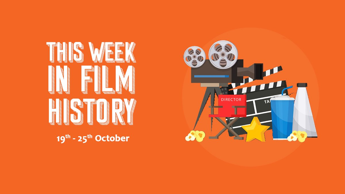 This Week in Film History 19th October