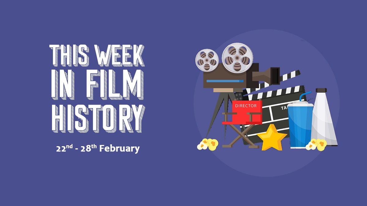 This Week in Film History Banner 22nd February