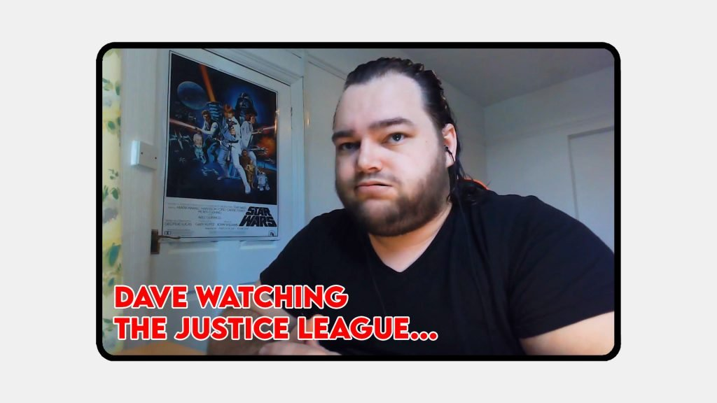 Dave Watching Justice League Snyder Cut