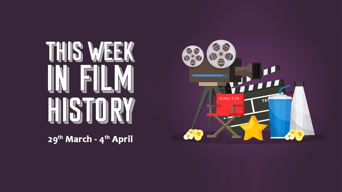This Week in Film History Banner 29th March
