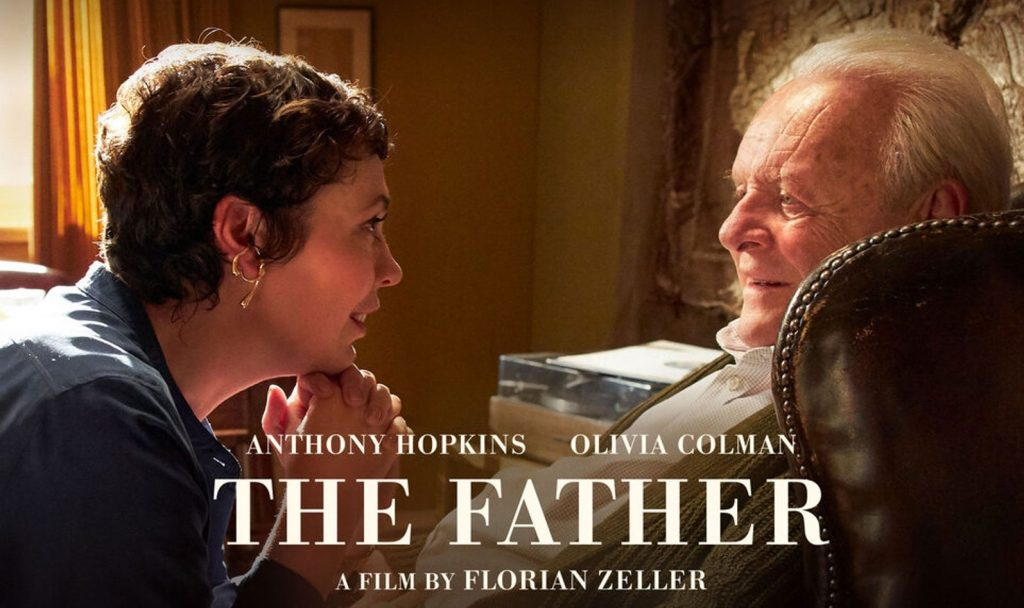 The Father (2020) starring Olivia Colman and Anthony Hopkins