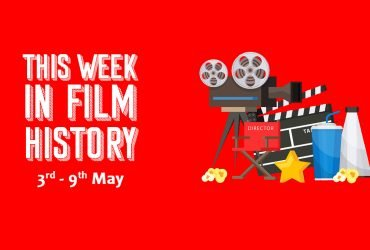 This Week in Film History Banner 3rd May - 9th May