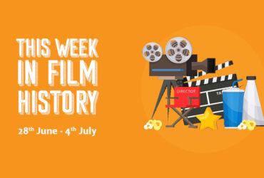 This Week in Film History Banner 28th June